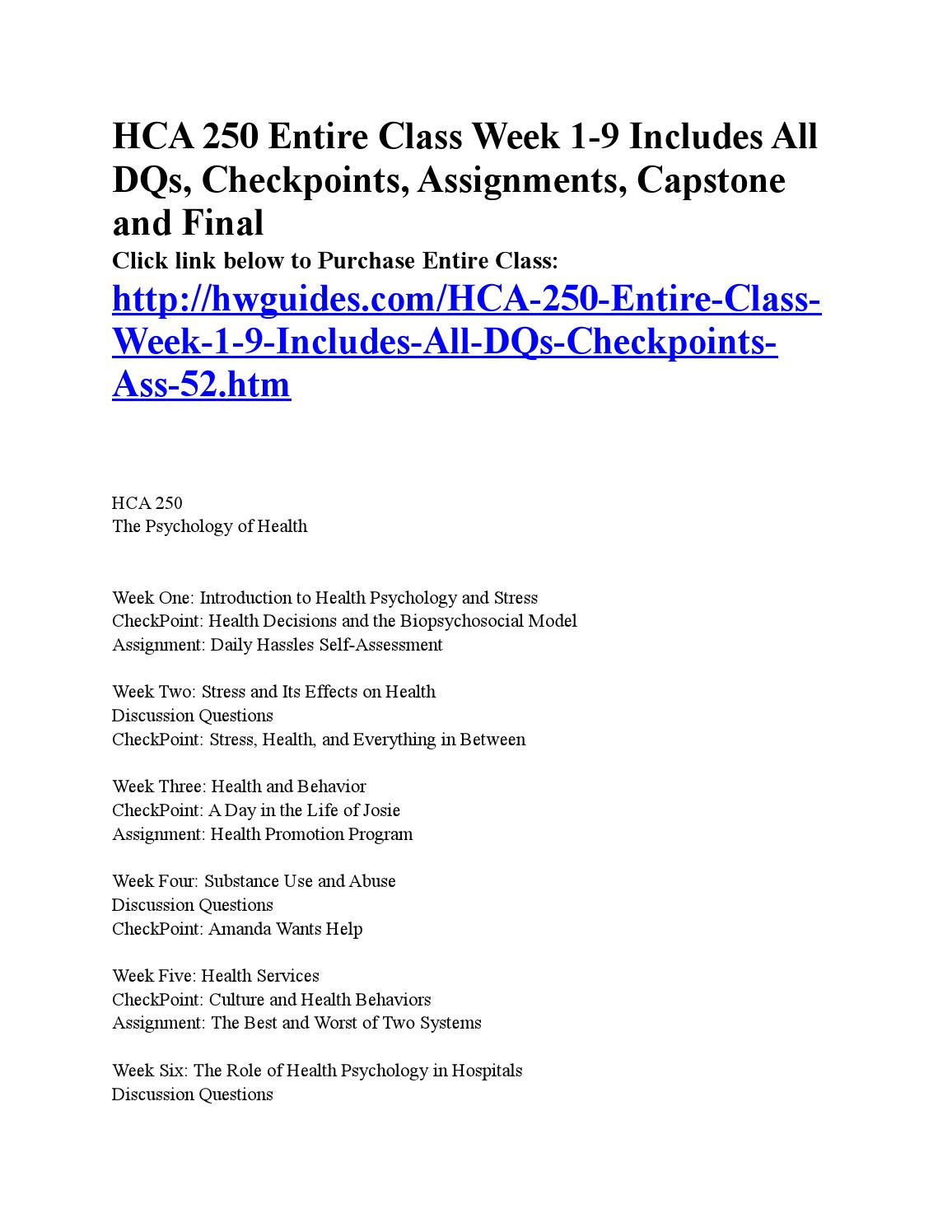 hca 250 week 1 Hca 250 week 1 assignment psychology of health in the workplace paper hca 250 week 2 assignment stress and illness in the workplace matrix hca 250 week 2 dq 1, dq 2.