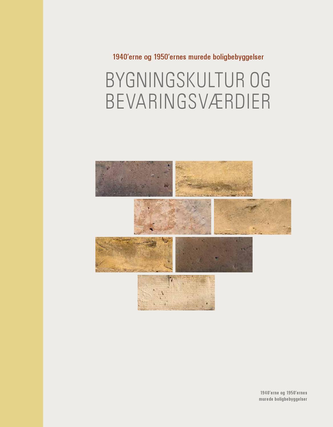 Picture of: Bygningskultur Og Bevaringsvaerdier By Realdania Dk Issuu
