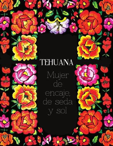 Tehuana Mujer De Encaje De Seda Y Sol By Jennifer Barbosa Issuu