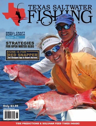 1dba481301060 June 2015 by Texas Salwater Fishing Magazine - issuu