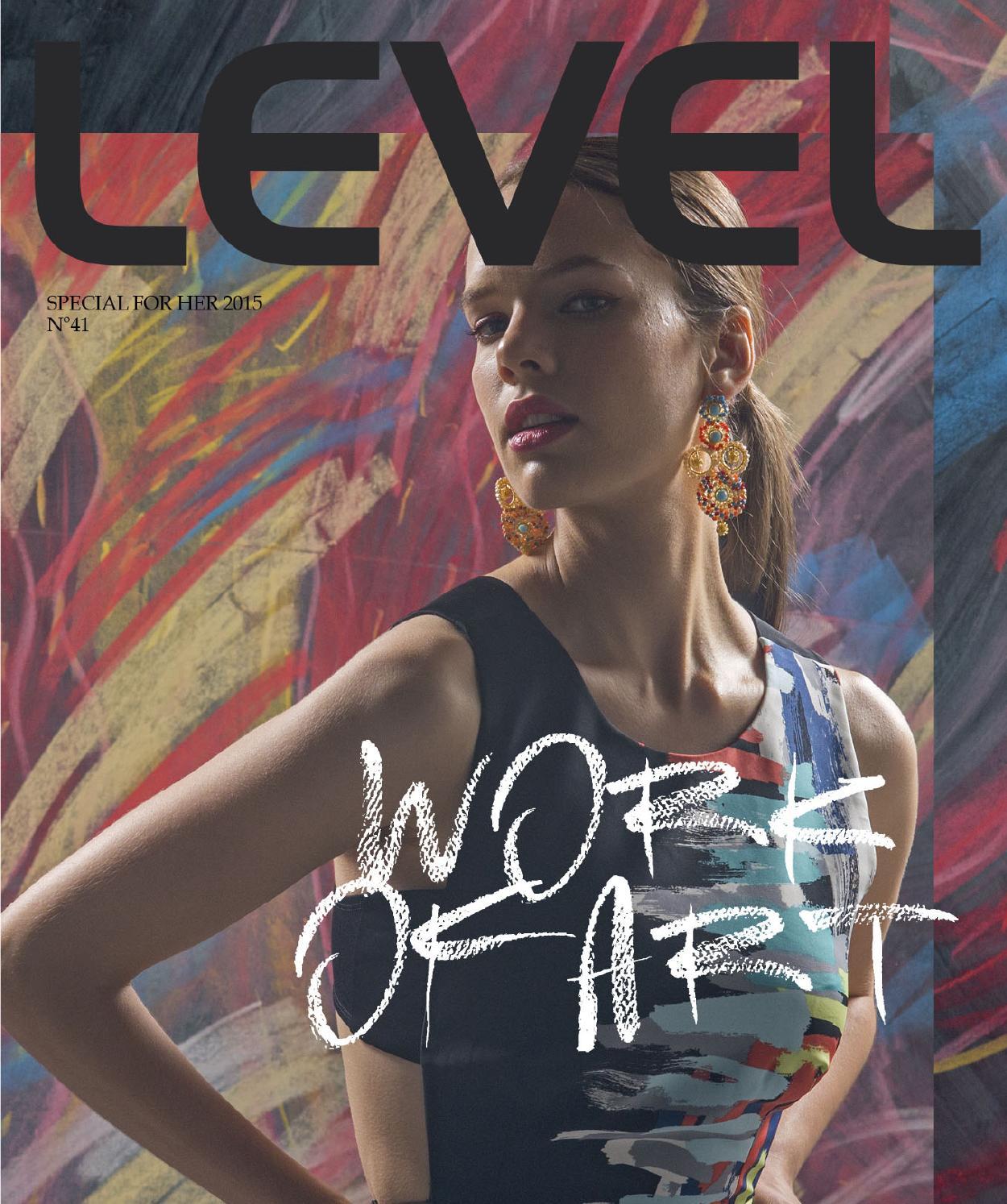 164c007da Level 41  WorkofArt  SpecialforHer by Revista Level - issuu
