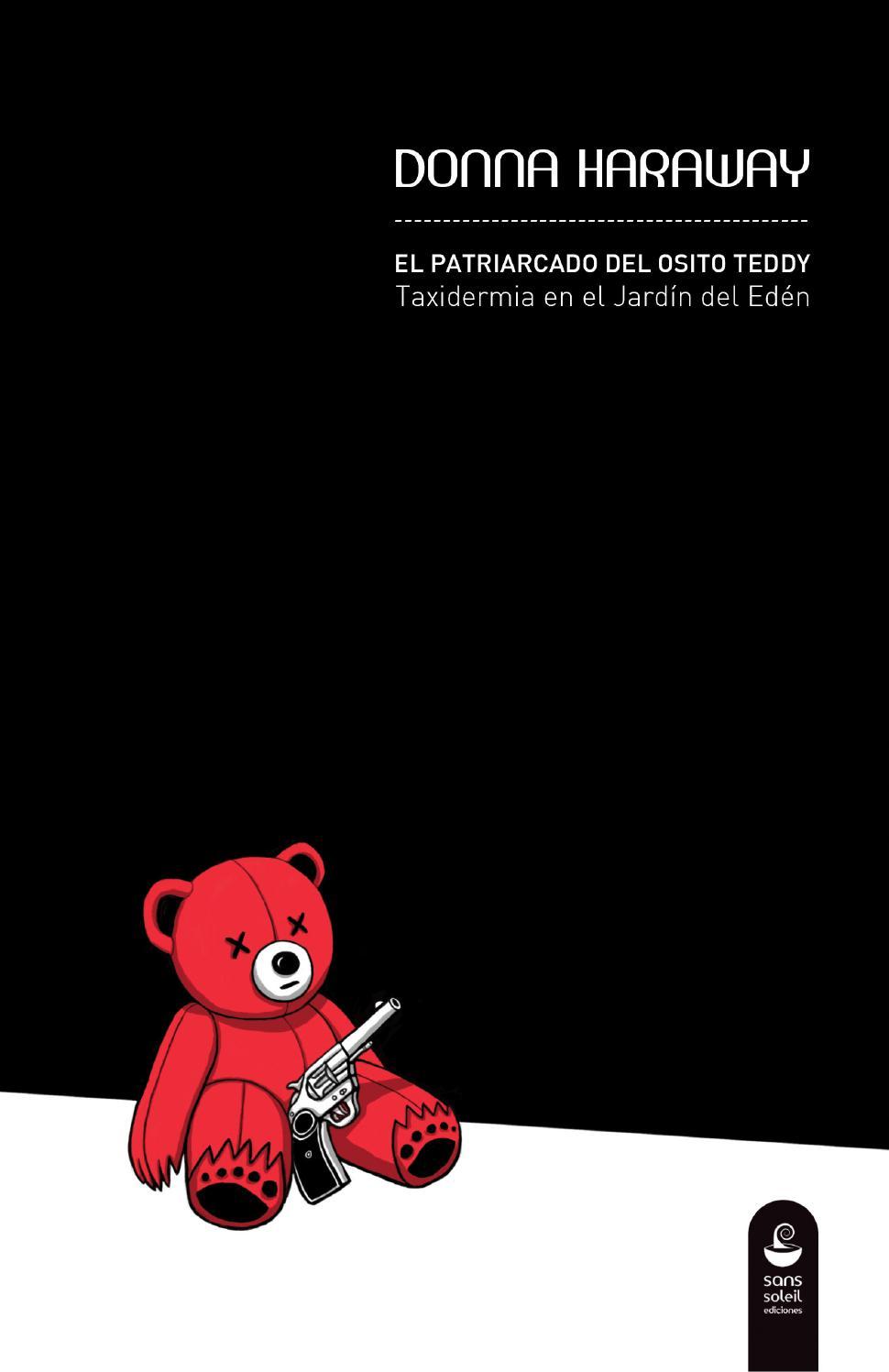 El patriarcado del osito Teddy - Donna Haraway by Sans Soleil ...