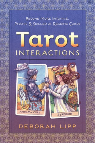 Llewellyns complete book of tarot by anthony louis by llewellyn tarot interactions by deborah lipp fandeluxe Choice Image
