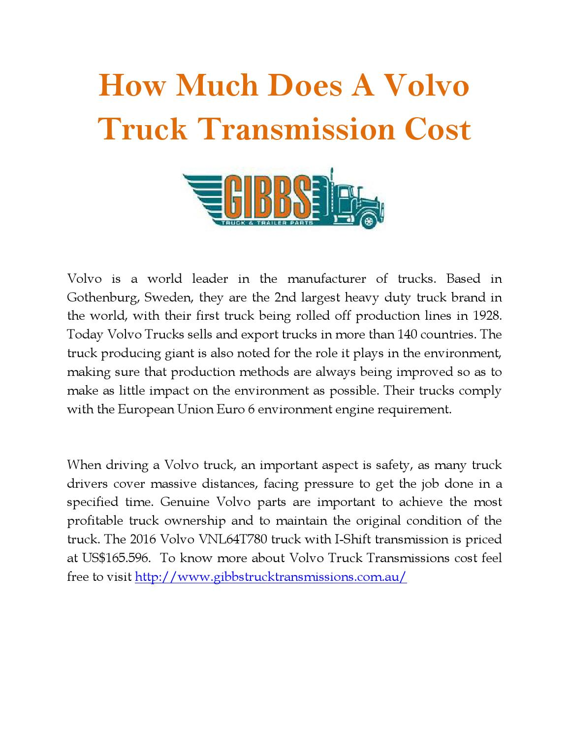 How Much Does A Transmission Cost >> How Much Does A Volvo Truck Transmission Cost By Gibbs Truck