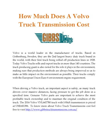 How Much Does A Volvo Truck Transmission Cost By Gibbs Truck