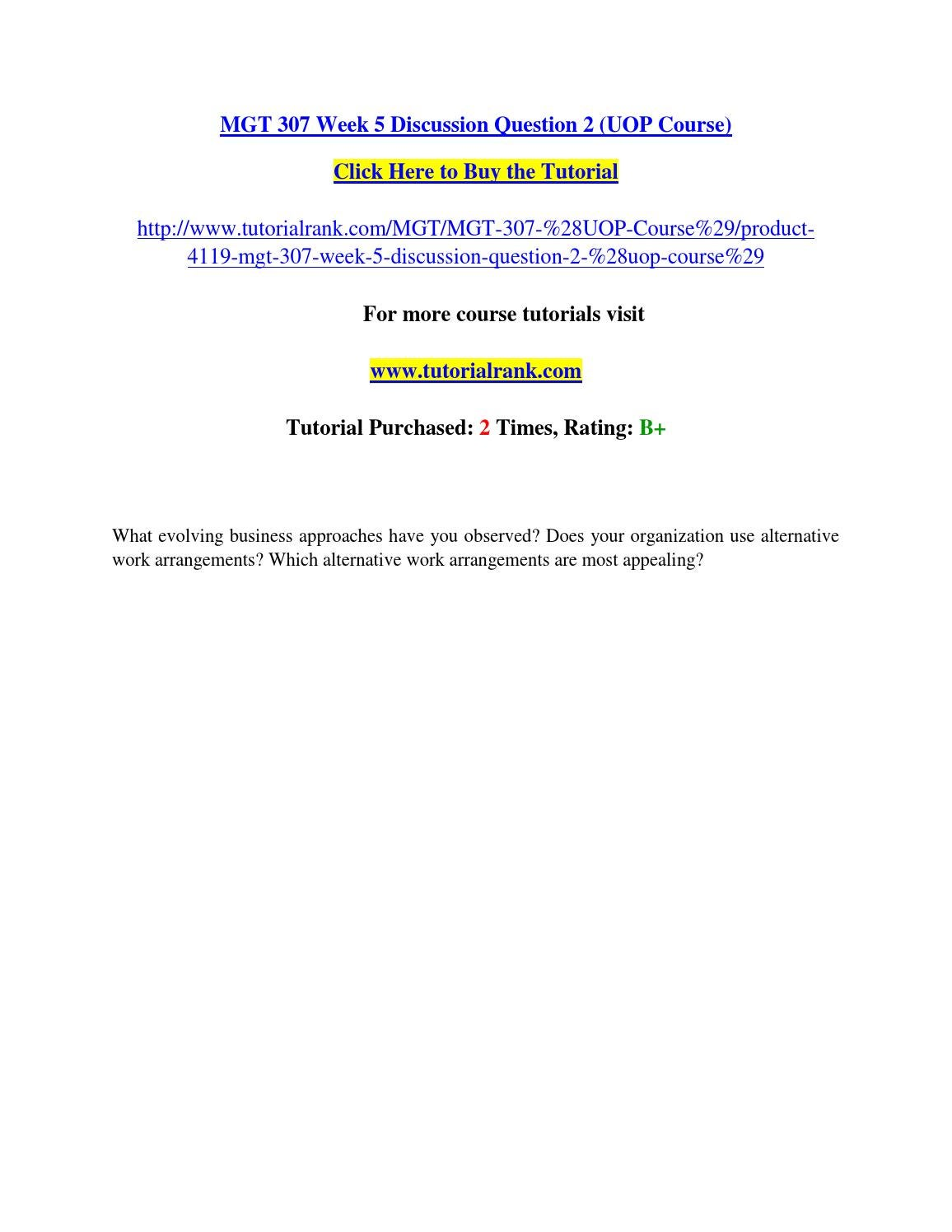 MGT 415 Group Behavior in Organizations Entire Course
