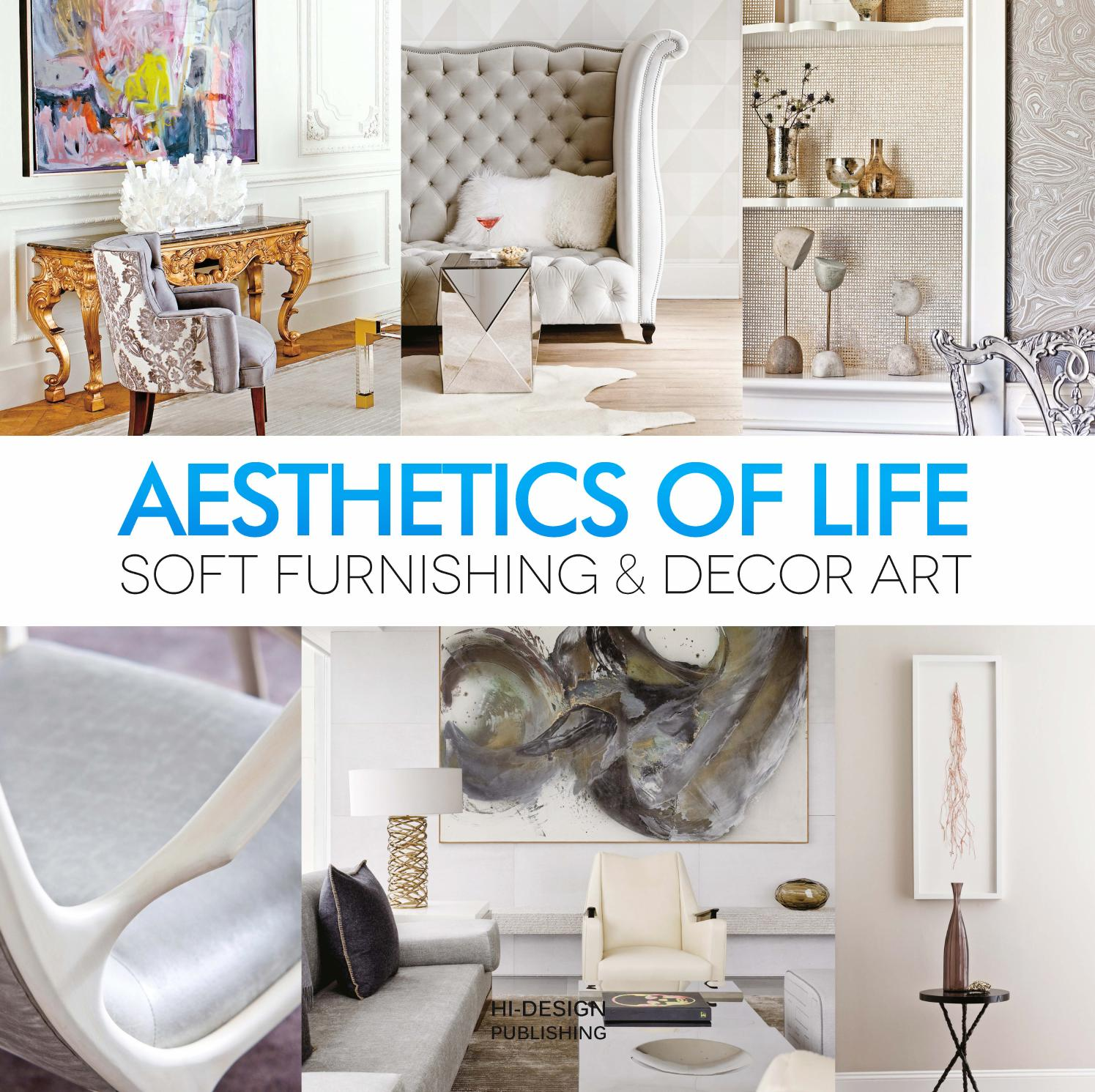 Aesthetics Of Life Soft Furnishing U0026 Decor Art By HI DESIGN INTERNATIONAL  PUBLISHING (HK) CO., LTD.   Issuu