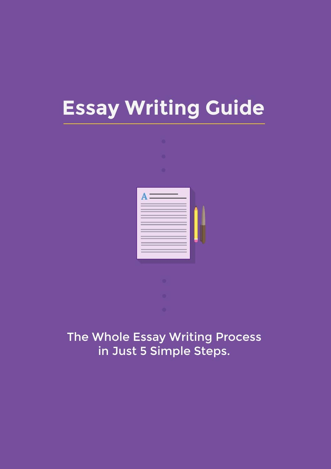 essay writing guide  the whole essay writing process in