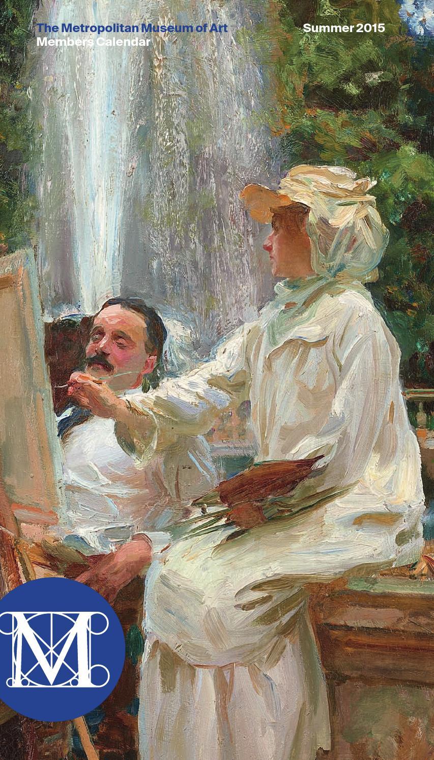 Calendar Metropolitan Museum Of Art : Members calendar summer by the metropolitan museum