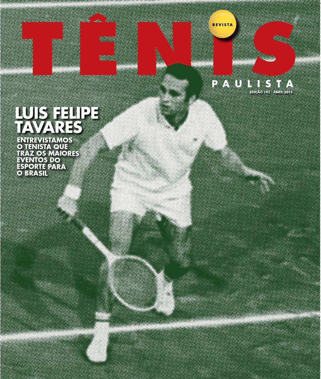 03fa01288c Revista Tênis Paulista - Edição 142 (Abril 2015) by Revista Tênis Paulista  - issuu