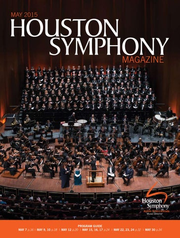 Houston Symphony Magazine — May 2015 by Houston Symphony - issuu