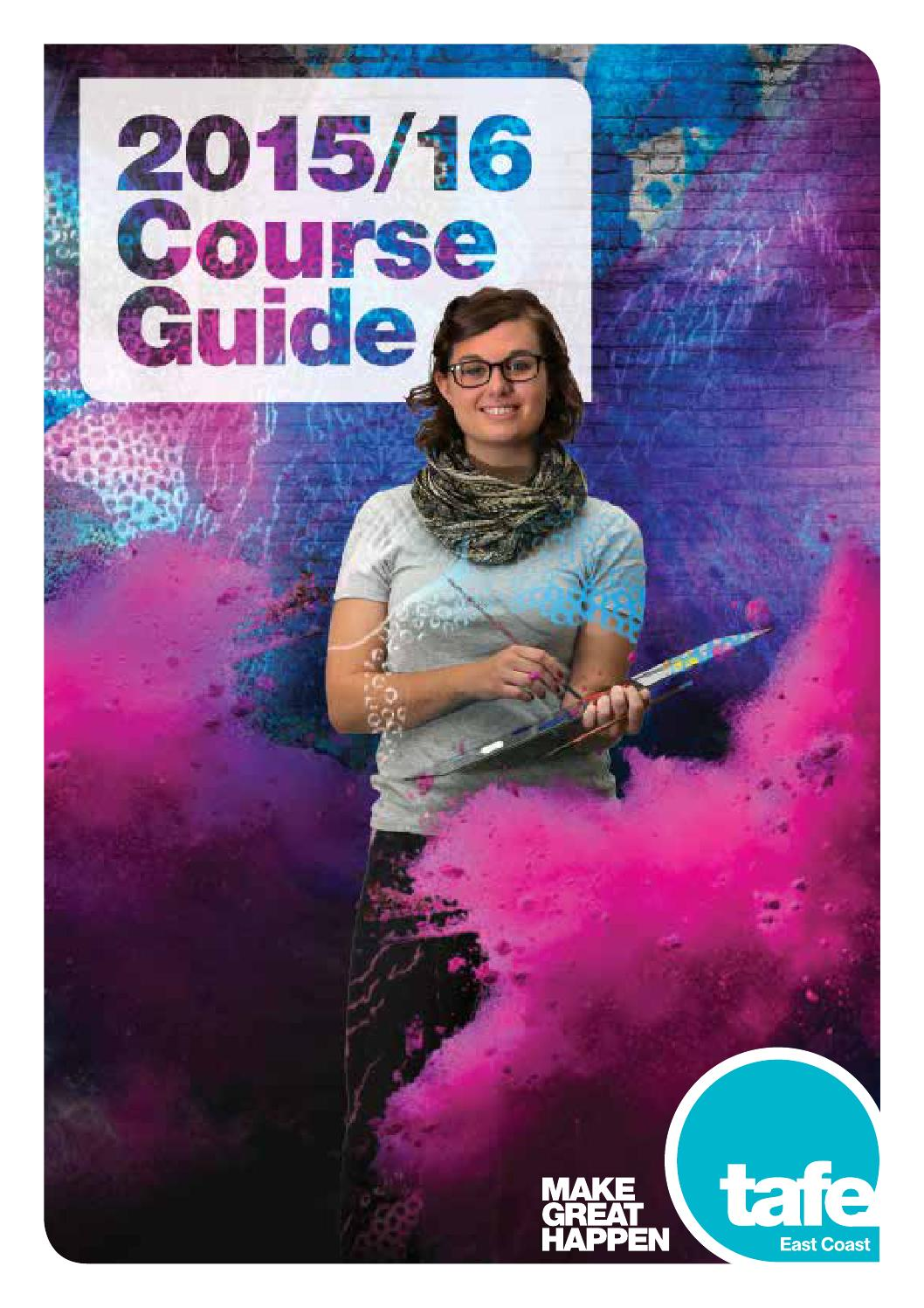 2015 16 Course Guide By TAFE Queensland East Coast