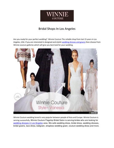 Bridal Shops - Winnie Couture In Los Angeles by Winnie Couture - issuu