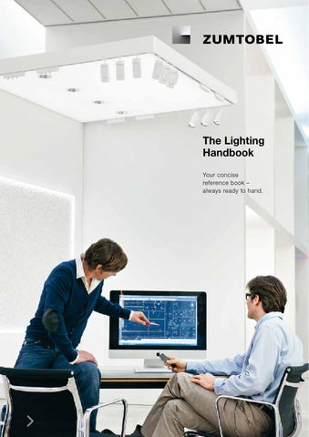 The Lighting Handbook Your concise reference book âu0026#x20AC;u0026#x201C; always ready to hand. & Zumtobel - The Lighting Handbook by ??????-???? - issuu