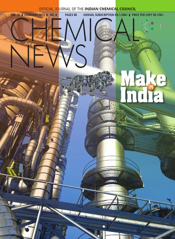 Chemical News - February 2015 by Indian Chemical Council - issuu