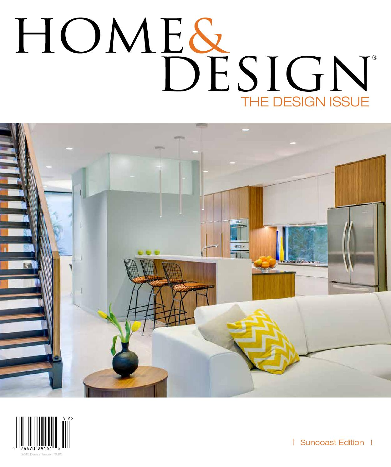 Home Design Magazine Design Issue 2015 Suncoast Florida Edition By Jennifer Evans Issuu