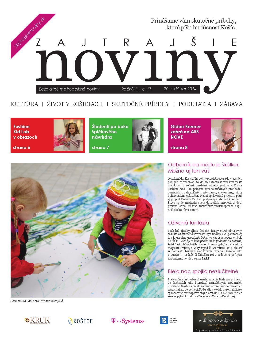60d18ba39 Zajtrajšie noviny 17/2014 by Zajtrajšie noviny - issuu