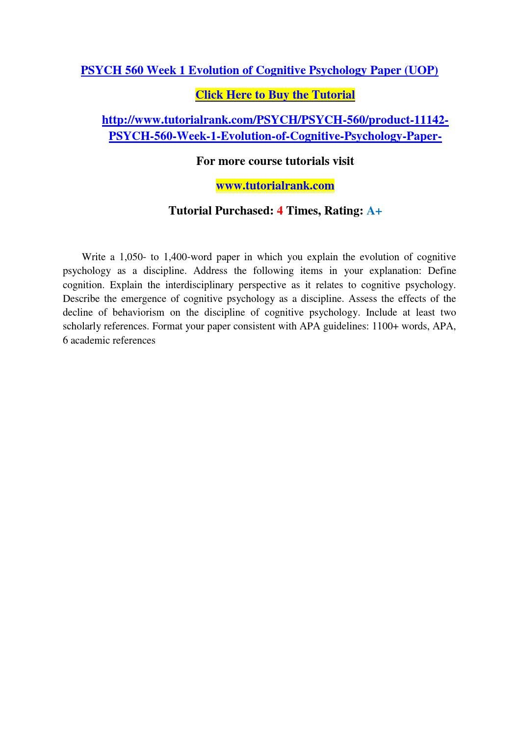 Psych 560 Week 1 Evolution Of Cognitive Psychology Paper Uop By