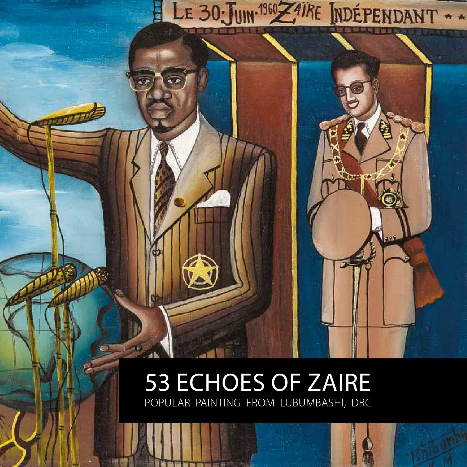 53 ECHOES OF ZAIRE: POPULAR PAINTING FROM LUBUMBASHI, DRC
