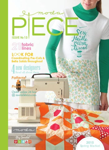 f17ade9a3a Moda Piece Issue No. 13 by Moda Fabrics   United Notions - issuu
