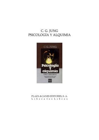 Carl Gustav Jung Psicologia Y Alquimia By Katia Issuu
