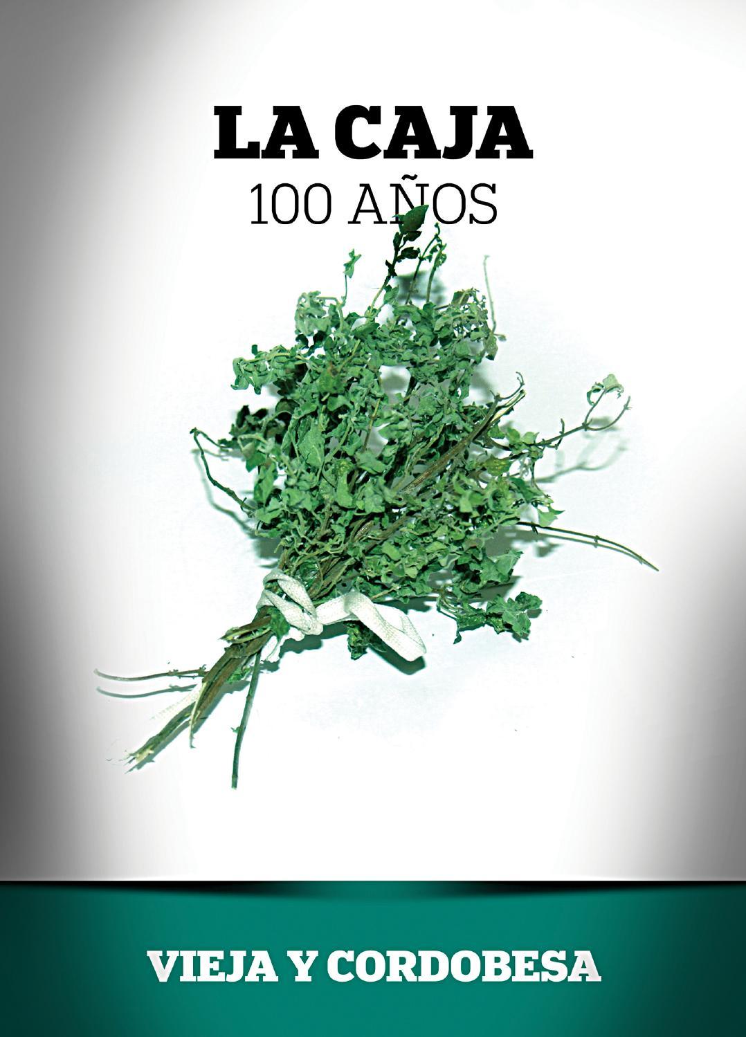 La Caja 100 años. Vieja y cordobesa by Caja de Jubilaciones de ...