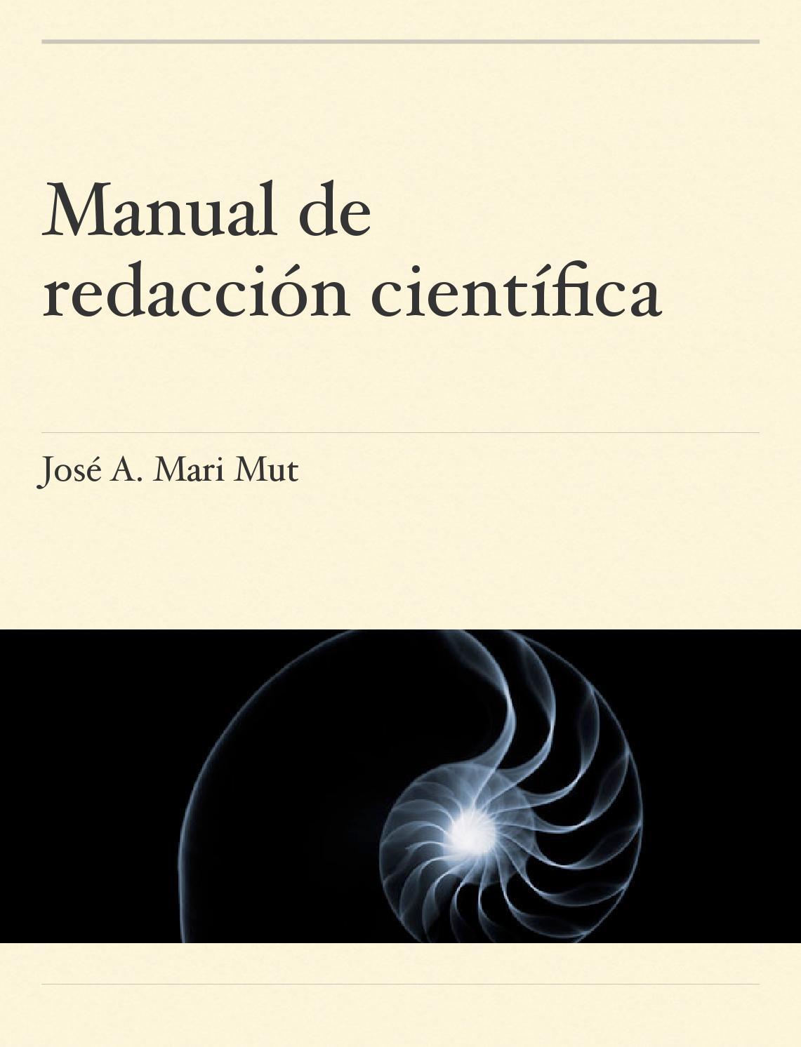 Mari mut jose a 2013 manual de redaccion cientifica by Instituto de ...