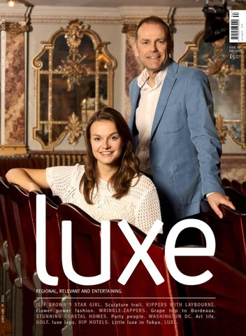 6ed4a514b0ff Luxe May June 2015 by Remember Media limited - issuu