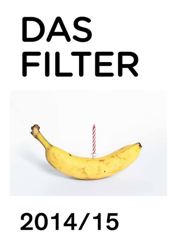 Das Filter »Oh Year« 2014/2015 by Das Filter - issuu