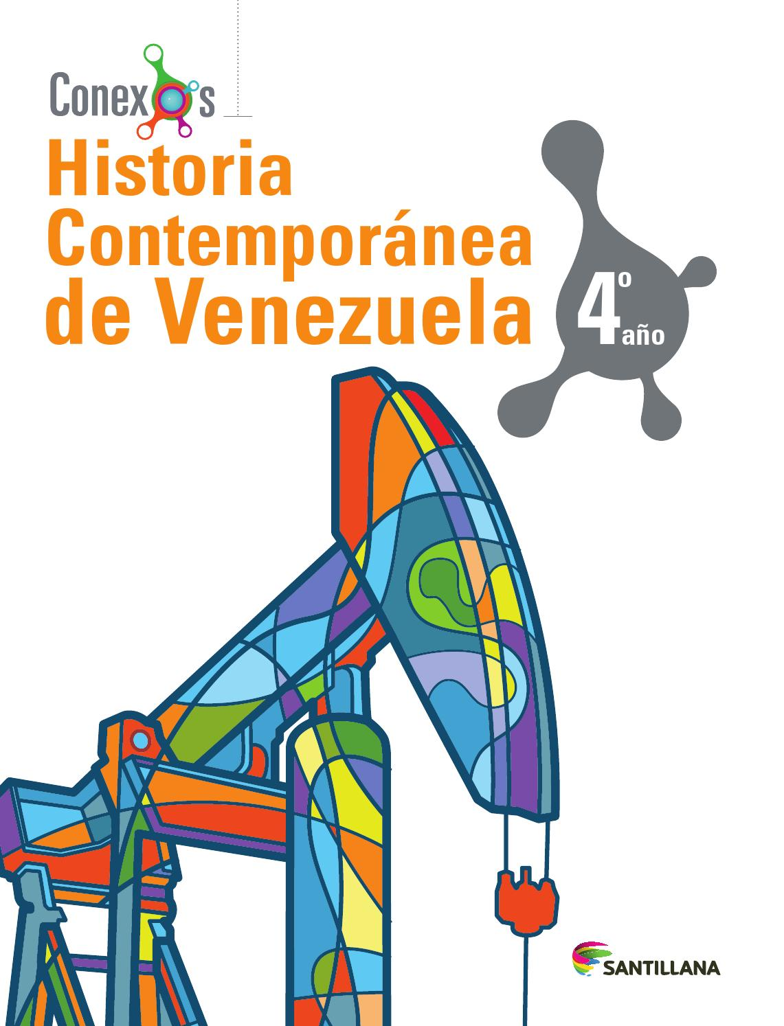 Historia contempor nea de venezuela 4to a o by santillana for Fundacion de venezuela