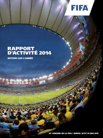 FIFA Activity Report 2014 FR by Fédération Internationale de