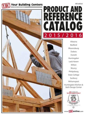 Your Building Centers Product and Reference Catalog 2015 2016 by