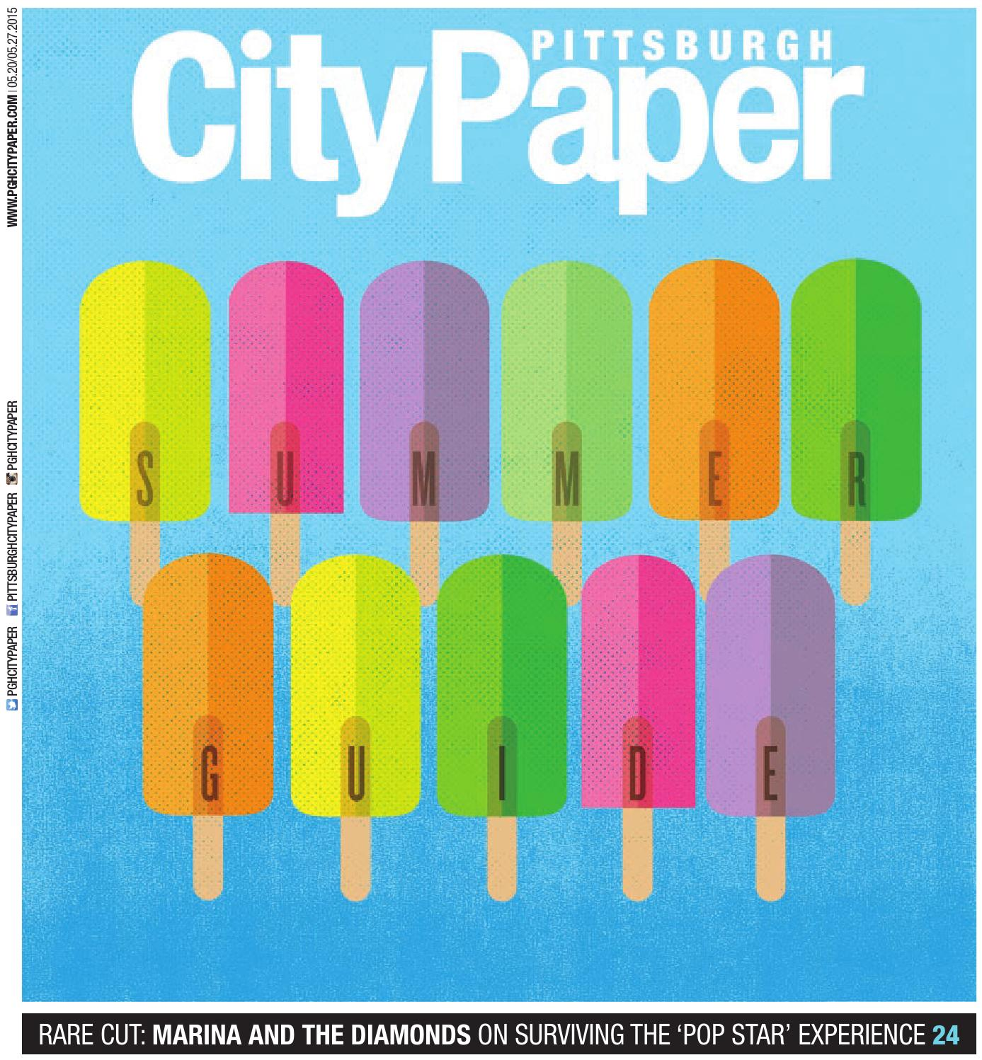 88202b0912 Summer Guide 2015 by Pittsburgh City Paper - issuu