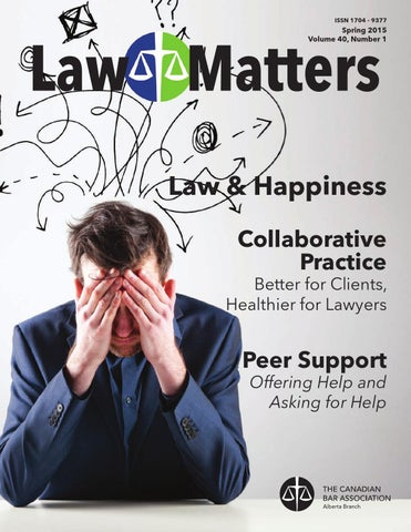 Law Matters Spring 2015 By Canadian Bar Association Alberta