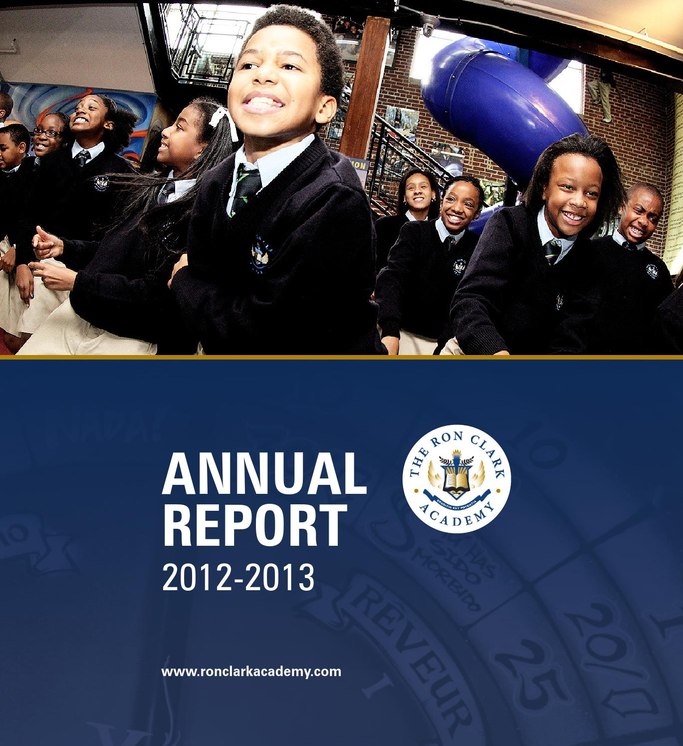 RCA Annual Report 2013 By The Ron Clark Academy