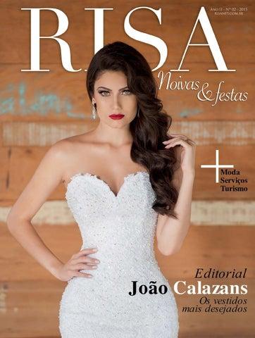 b2dfd02af Risa Noivas e Festas Ed. 2 - Maio - 2015 by Revista Risa - issuu