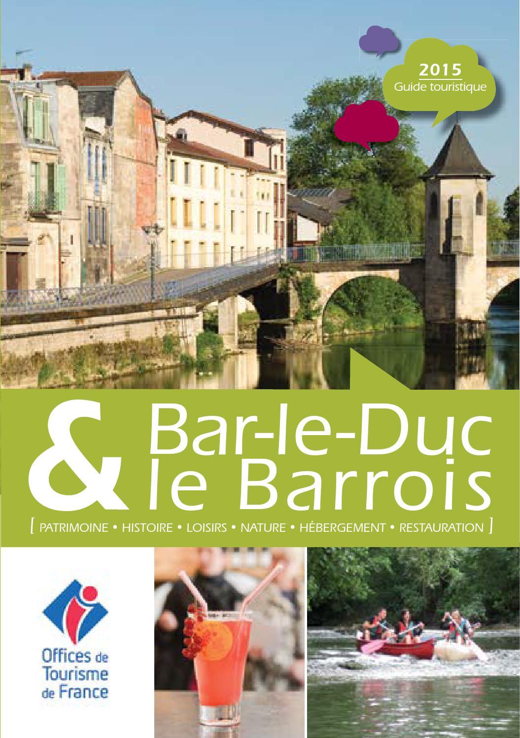 Bar le duc et le barrois by office de tourisme issuu - Office tourisme bar le duc ...