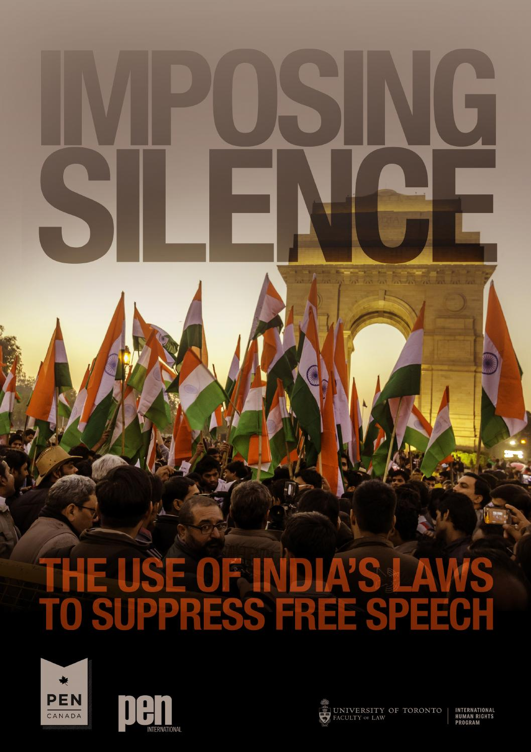 Imposing Silence: The Use of India's Laws to Suppress Free