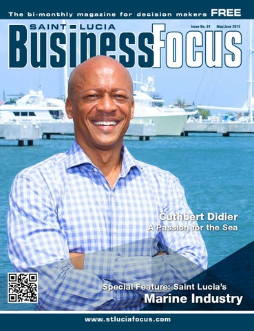 St lucia business focus 81 by ams st lucia issuu page 1 malvernweather Gallery