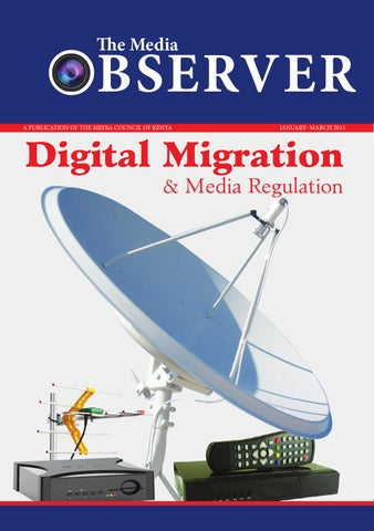 Observer - Jan to March issue by Media Council of Kenya - issuu