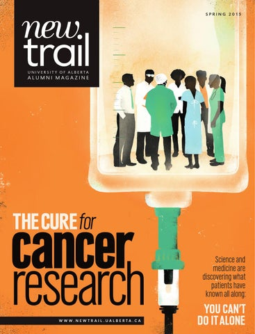 New Trail Spring 2015 By University Of Alberta Alumni Issuu