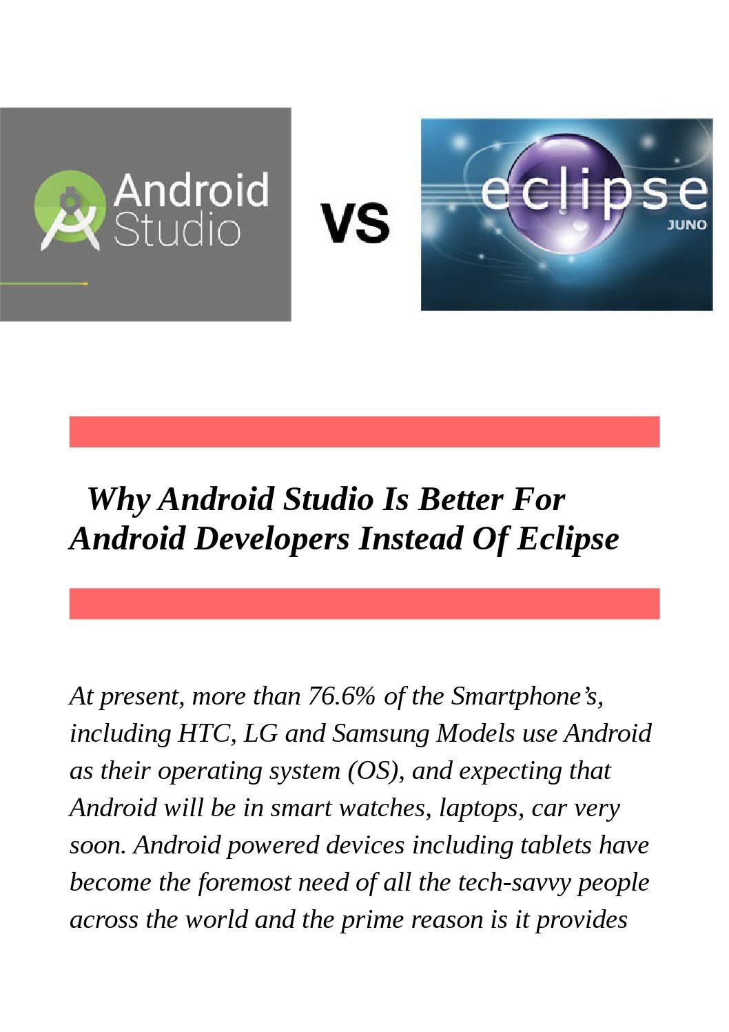 Why android studio is better for android developers instead