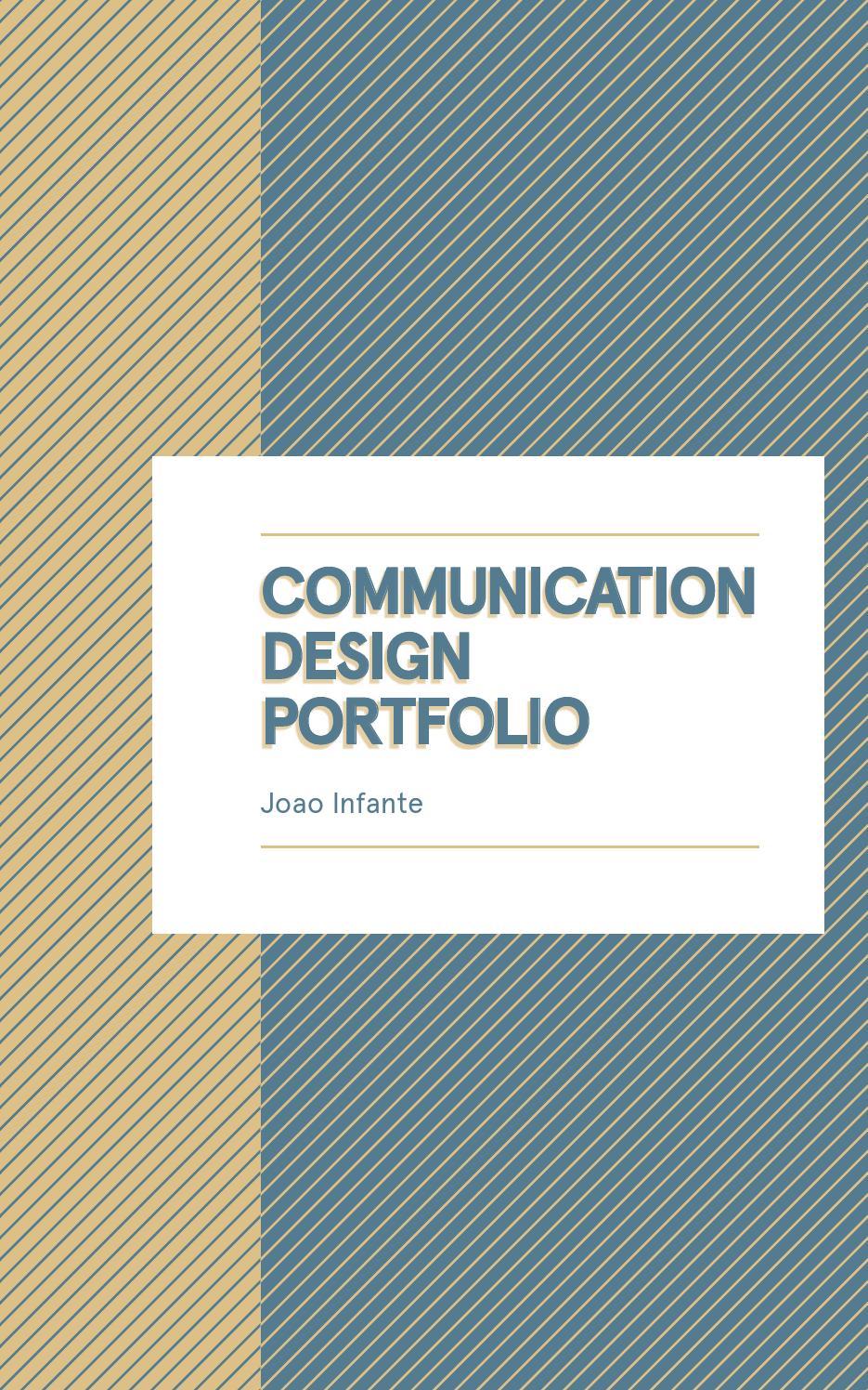Communication Design Portfolio By Joao Infante Issuu