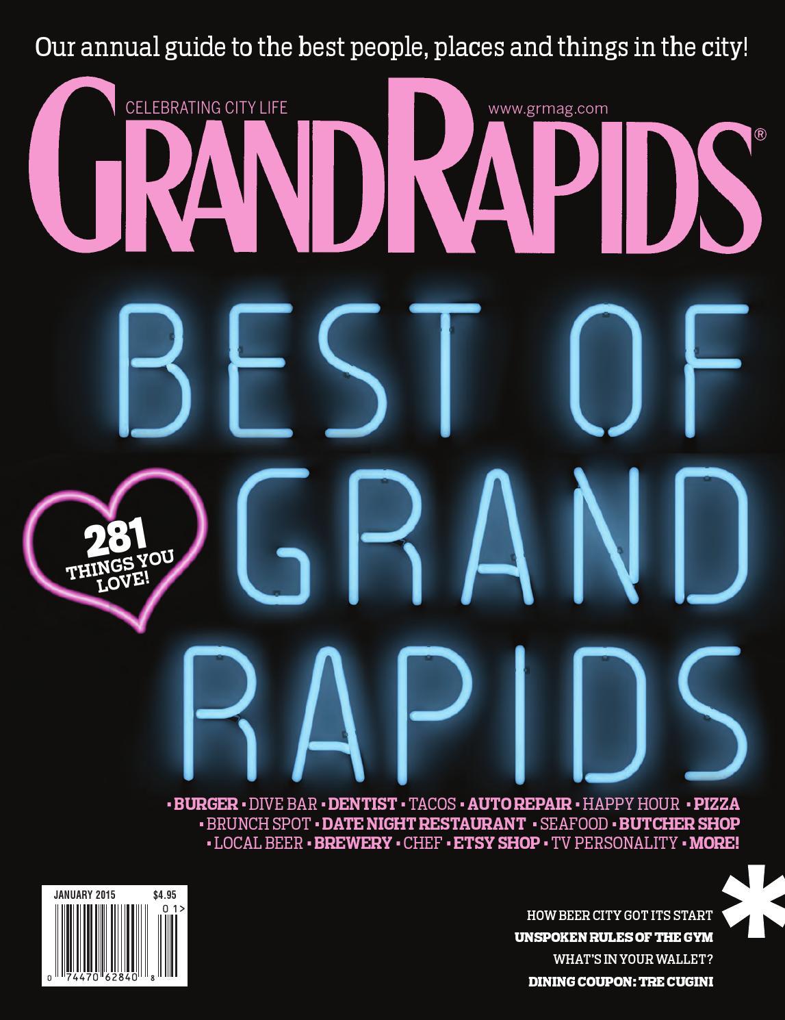January 2015 - GRM by Grand Rapids Magazine - issuu