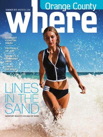 7451bad57 Where Orange County Magazine Summer 2015 by SoCalMedia - issuu