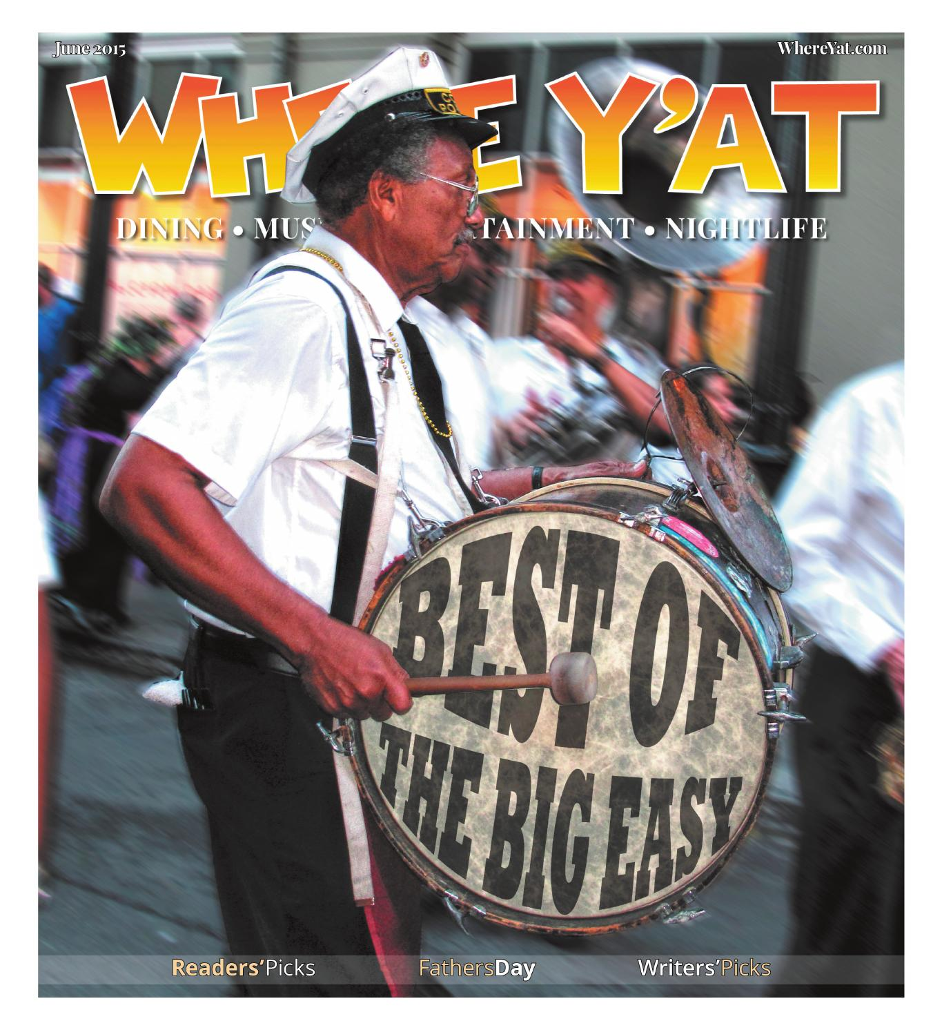 Best of the Big Easy 2015 by Where Y at Magazine issuu