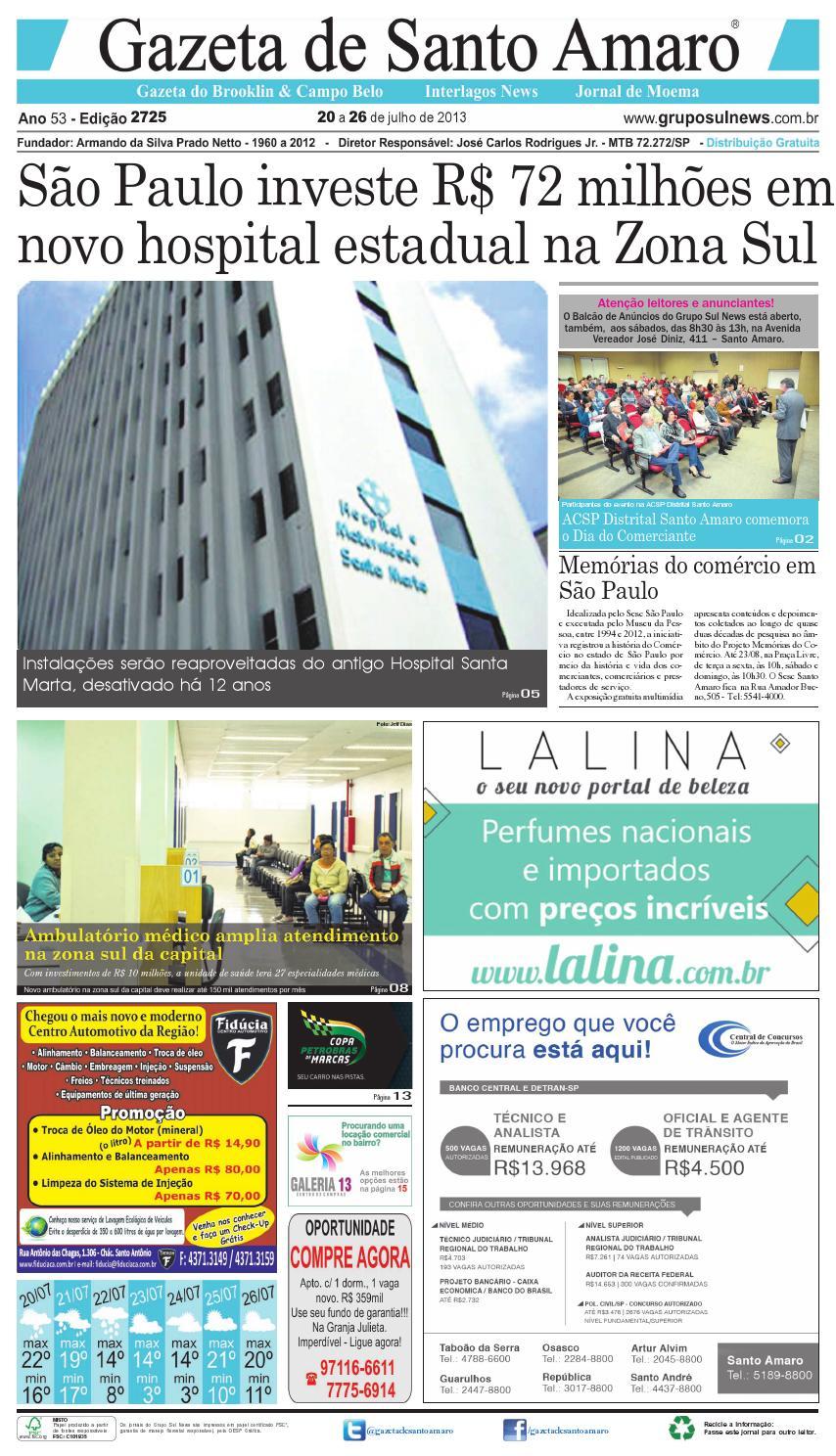 c9e15edd305 Edição 2725 - 20 a 26 de julho de 2013 by Grupo Sul News - issuu
