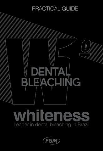 Dental Bleaching By Fgm Produtos Odontologicos Issuu