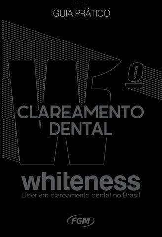 Guia Pratico Clareamento Dental By Fgm Produtos Odontologicos Issuu