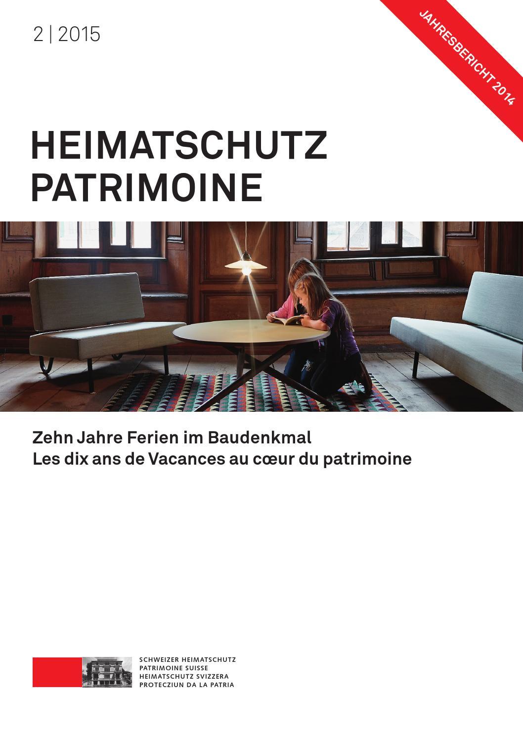 Heimatschutz/Patrimoine 2-2015 by Schweizer Heimatschutz - issuu